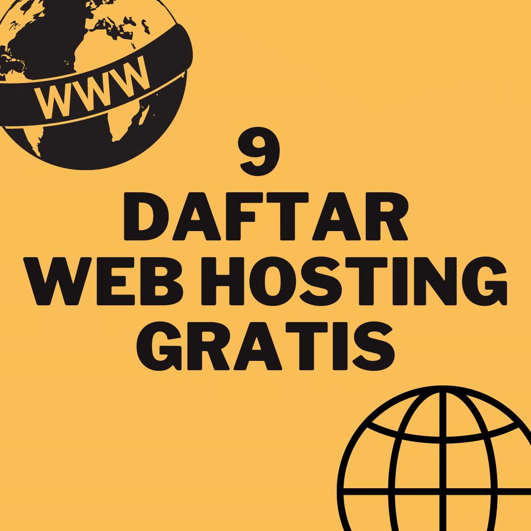 9 Rekomendasi Web Hosting Gratis Terbaik untuk Website Anda